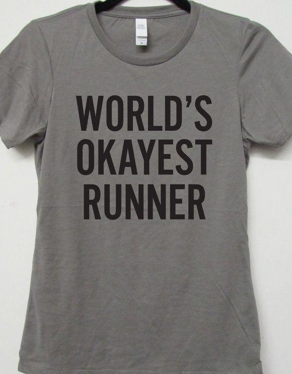 World's Okayest Runner. Running Shirt. Workout by WorkItWear