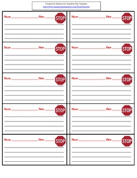 Free download from Teachers Pay Teachers. Stop cards are used as part of a behavior management system.. The student  writes down what he/she should have been doing. This is a quick and easy way for the teacher to document behavior.
