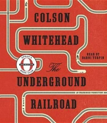 The Underground Railroad by Colson Whitehead.  a magnificent tour de force chronicling a young slave's adventures as she makes a desperate bid for freedom in the antebellum South Cora is a slave on a cotton plantation in Georgia. Life is hell for all the slaves, but especially bad for Cora; an outcast even among her fellow Africans, she is coming into womanhood—where even greater pain awaits. When Caesar, a recent arrival from Virginia, tells her about the Underground Railroad, they…