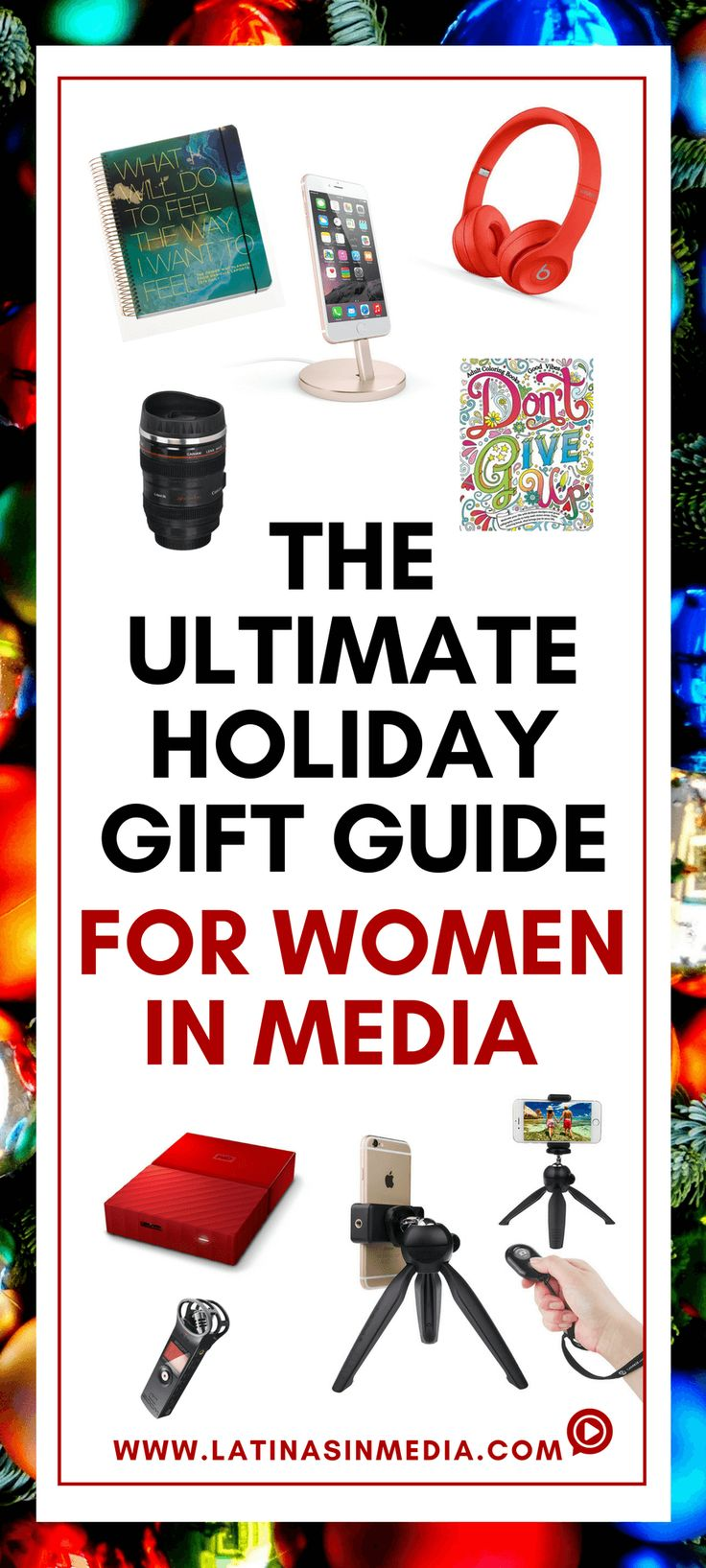 The Ultimate Holiday Gift Guide for Women in Media - Latinas in Media
