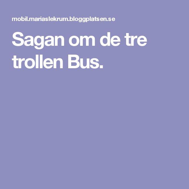 Sagan om de tre trollen Bus.