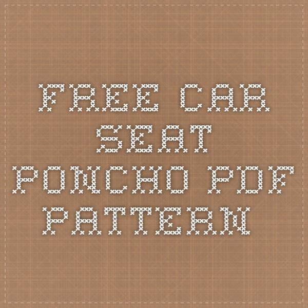 Free Car Seat Poncho PDF pattern.