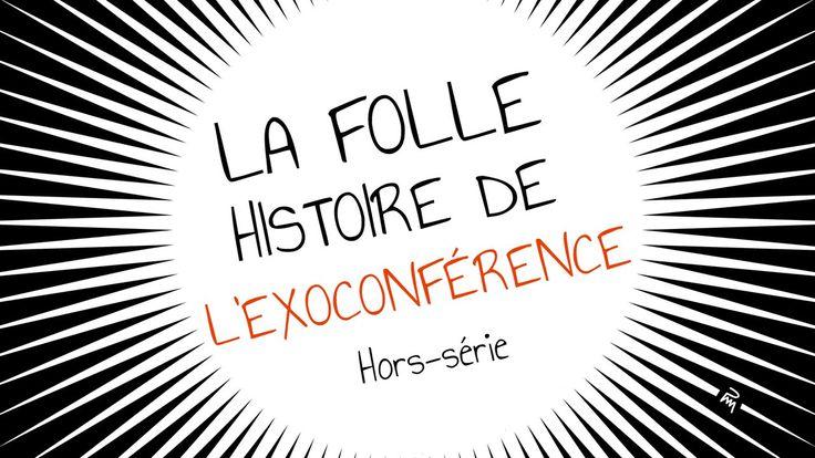 La folle histoire de l'Exoconférence d'Alexandre Astier