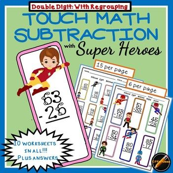 10 worksheets of double digit subtraction Touch Math with REGROUPING. Answer keys are included for each page. Super Hero theme adds a fun factor to math and fits in with many classroom themes. Also available as part of a bundle! Related Super Hero Products: Touch Math Super