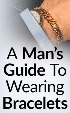Bracelets.  Too much jewelry for men?  The further away you go from wedding rings, the more iffy guys start to feel about accessories.  Can you still wear one and feel masculine?  When the female bracelet market outweighs the men's, it's easy to get into the mindset that bracelets