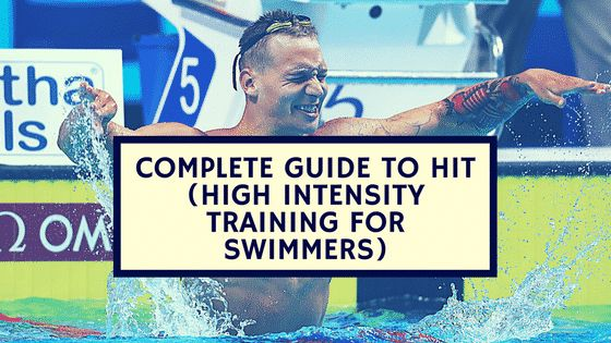 Complete Guide to HIT (High Intensity Training for Swimmers)