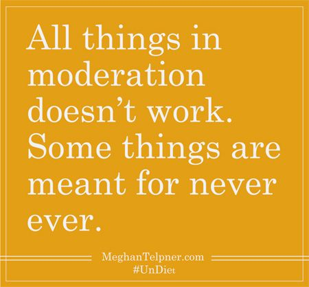The 'Everything In Moderation' Myth