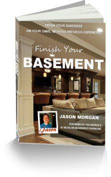 Finish Your Basement - website with good ideas and lots of how-to's