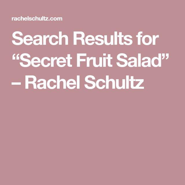 """Search Results for """"Secret Fruit Salad"""" – Rachel Schultz"""