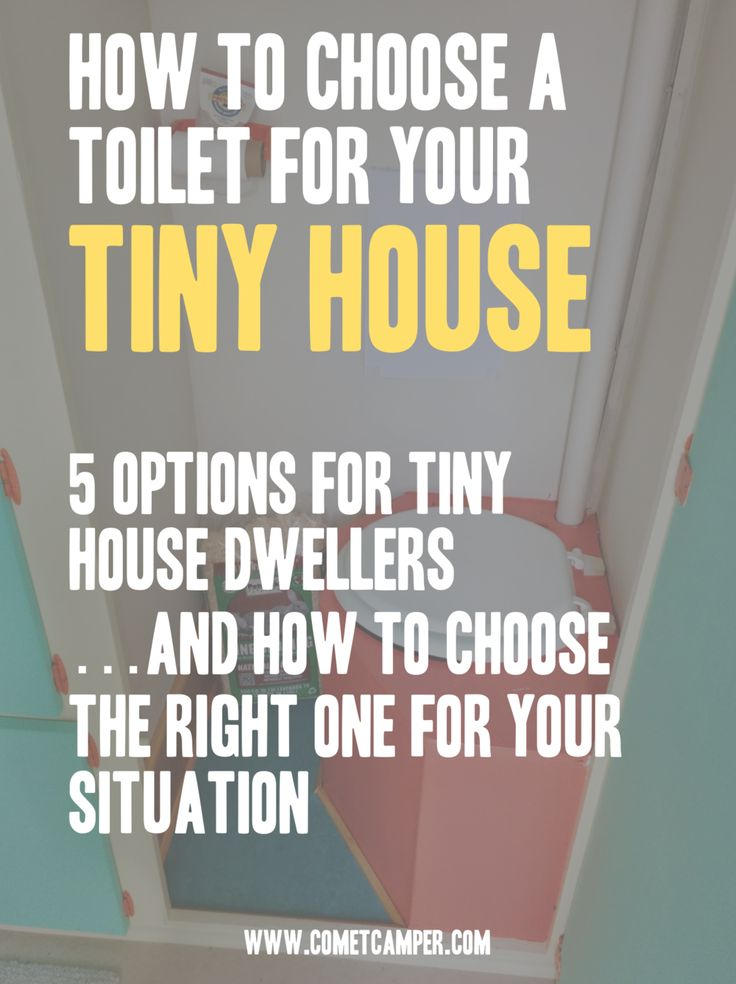 "The Toilet – One of the Most Important Tiny House Decisions You'll Ever  Make   Living a ""normal"" life in a ""normal"" home, you've…"
