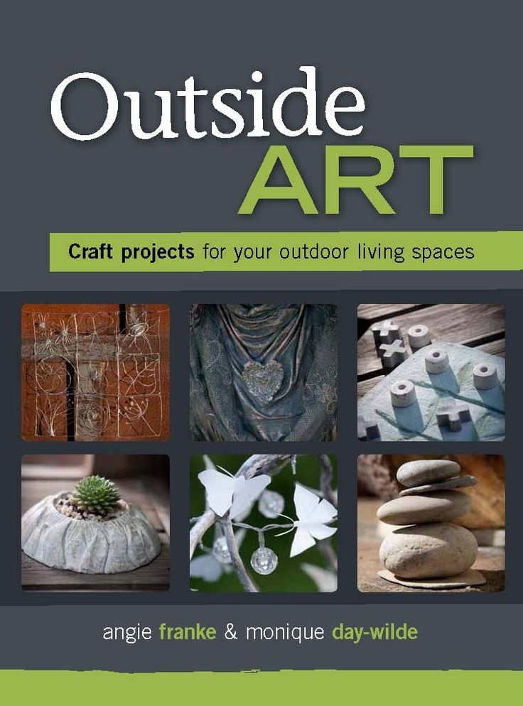 Outside Art by Monique Day-Wilde and Angie Franke, published by Metz Press
