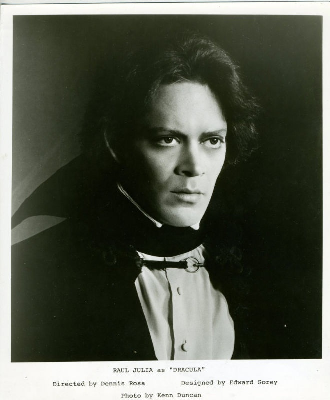 Dracula on Broadway. Sets by Edward Gorey and an absolutely gorgeous Raul Julia as Dracula.