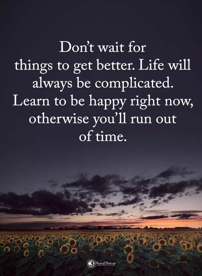 Happy Newday Message Behappy Happy Life Inspiration Motivation Learning To Be Life Good Morning For Him