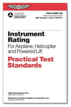 Instrument Rating for Airplane, Helicopter, and Powered Lift - Practical Test Standards (PTS)