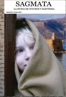 Sagmata: La huida de Stavros y Elefteria