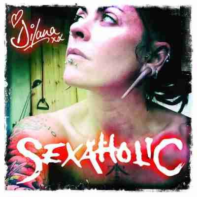 Dilana – Sexaholic 2012 single