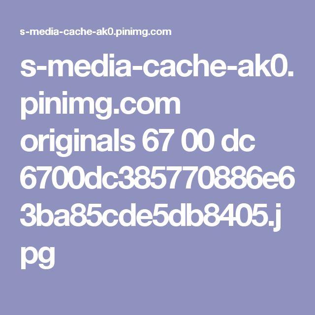 s-media-cache-ak0.pinimg.com originals 67 00 dc 6700dc385770886e63ba85cde5db8405.jpg
