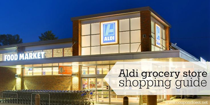 Aldi Grocery Store Shopping Guide: What to buy and what not to buy - Coupon Closet
