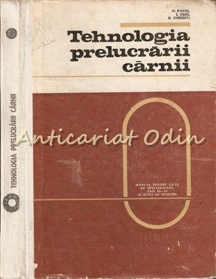 Tehnologia Prelucrarii Carnii - O. Pavel, I. Otel, R. Ionescu