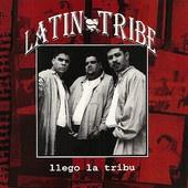 Llegó La Tribu, Latin Tribe