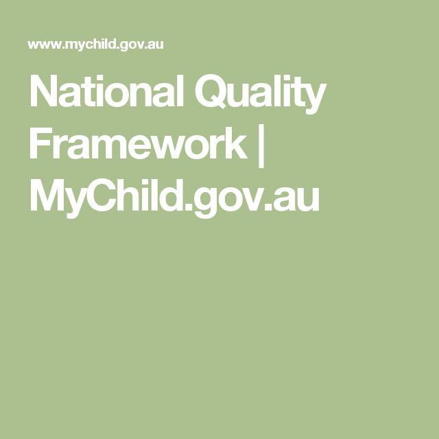 National Quality Framework | MyChild.gov.au