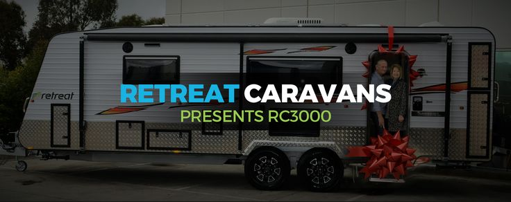 Retreat Caravans Presents: RC3000