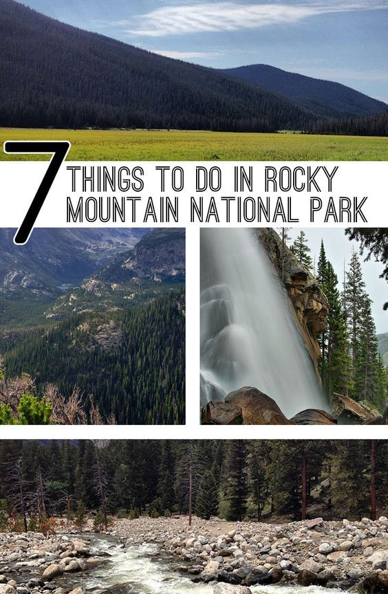 Seven Things to do in Rocky Mountain National Park including hiking trails and waterfall viewing. Be sure to add a visit to Rocky Mountain National Park to your Colorado travel plans.