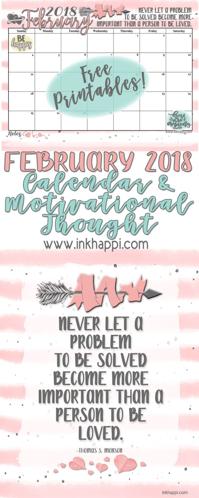 Cute February 2018 Calendar from inkhappi with a motivational thought. #freeprintables #calendar #February