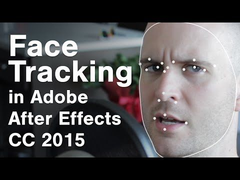 Face Tracking - New in After Effects CC 2015 - YouTube