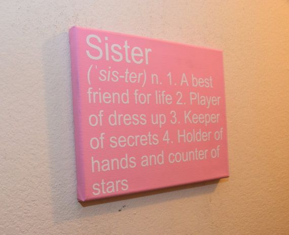Custom canvas quote wall art sign sister 1 a best friend for life 2 player of dress up 3 keeper of secrets 4 holder of hands and counter of stars