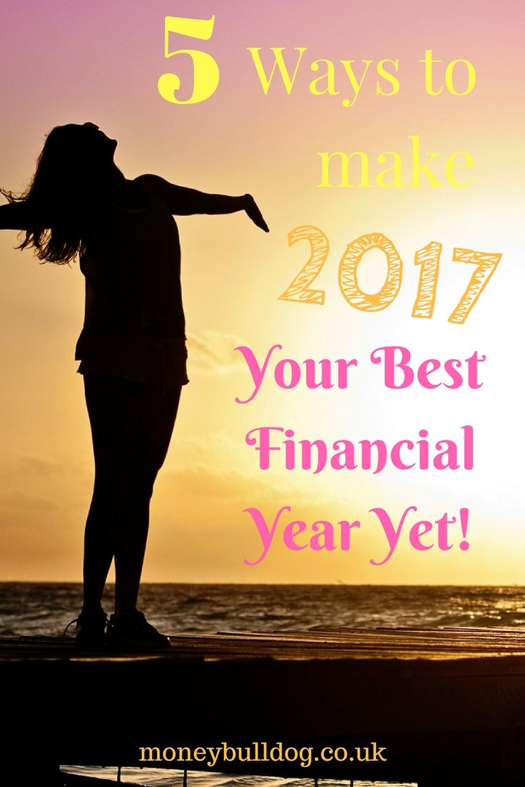 5 Ways to Make 2017 Your Best Financial Year Yet! - If you found that your financial goals went a little out of the window in 2016, then here are 5 simple things that you could change this year to make 2017 your best financial year yet!
