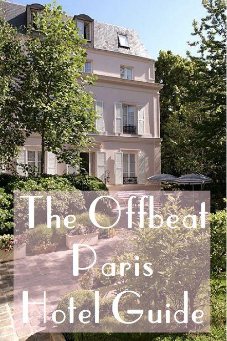 The Messy Nessy Chic Paris Hotel Guide | Messy Nessy Chic | Bloglovin'