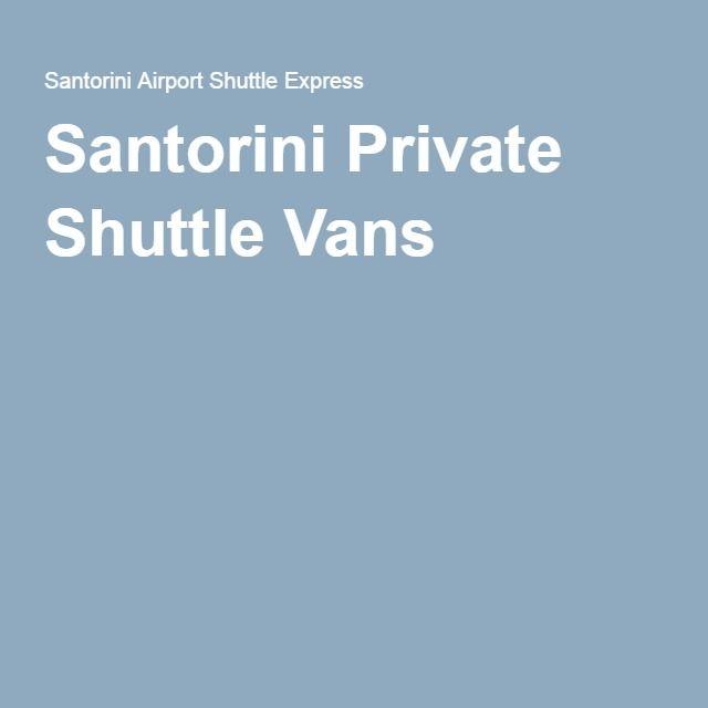 Santorini Private Shuttle Vans