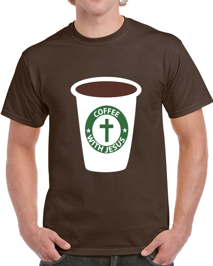 Coffee With Jesus T Shirt