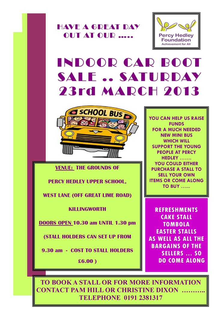 We Have An Indoor Car Boot Sale Tomorrow At Percy Hedley Upper School Why Not