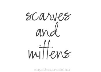 Scarves & Mittens .... accessories are a wonderful wardrobe tool.