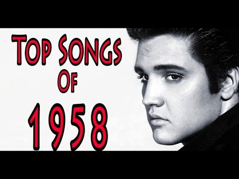 Top Songs of 1958 - YouTube