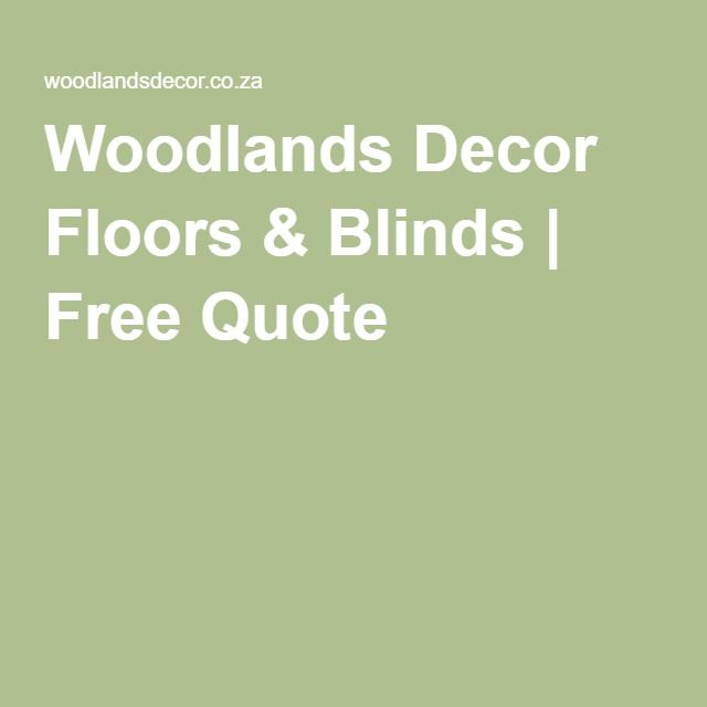 Woodlands Decor Floors & Blinds | Free Quote