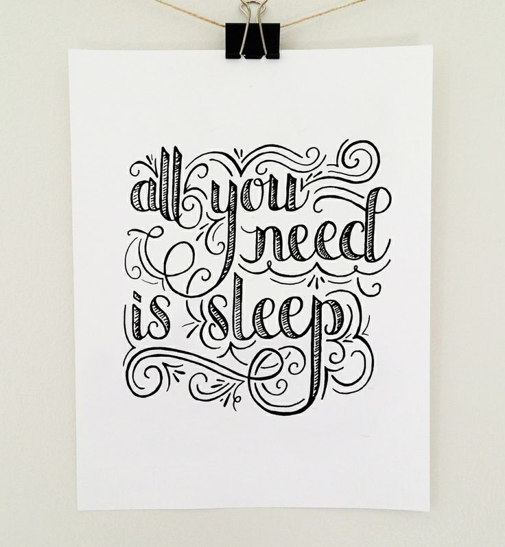 """All You Need is Sleep"" - Hand lettered wall print by Jenny Highsmith."