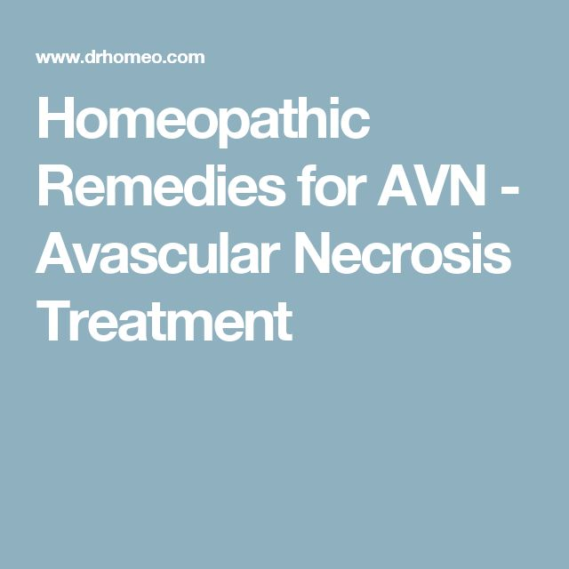 Homeopathic Remedies for AVN - Avascular Necrosis Treatment