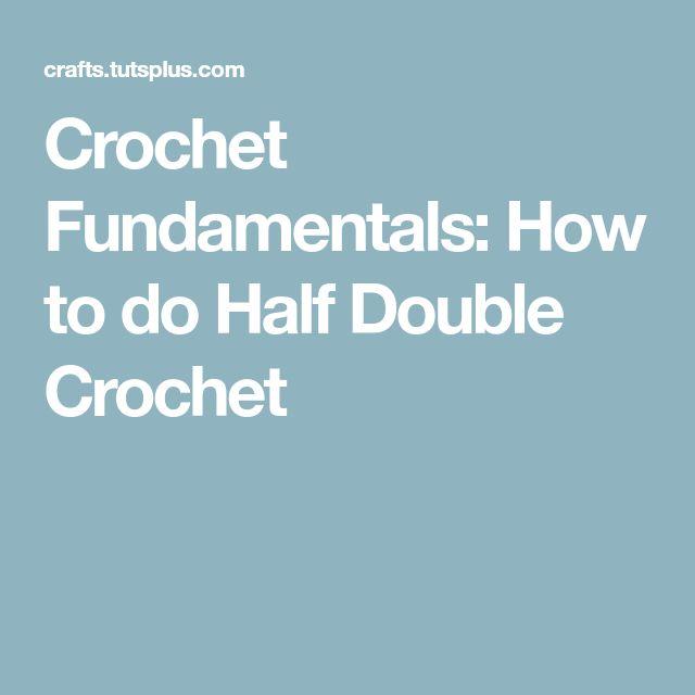 Crochet Fundamentals: How to do Half Double Crochet