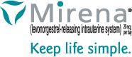 Mirena® (levonorgestrel-releasing intrauterine system) - Keep life simple.