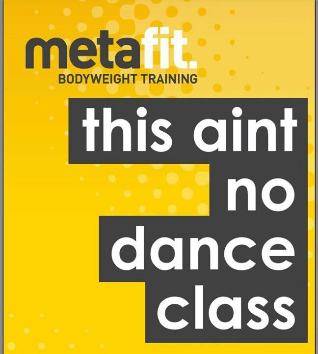 Metafit, so hard you swear you'll never go back then develop a need for it in your life like a junkie to crack