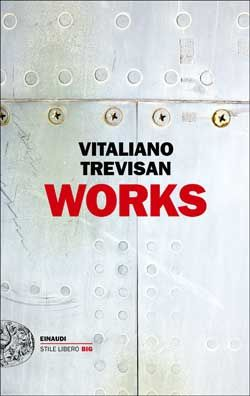 Vitaliano Trevisan, Works, Stile Libero Big