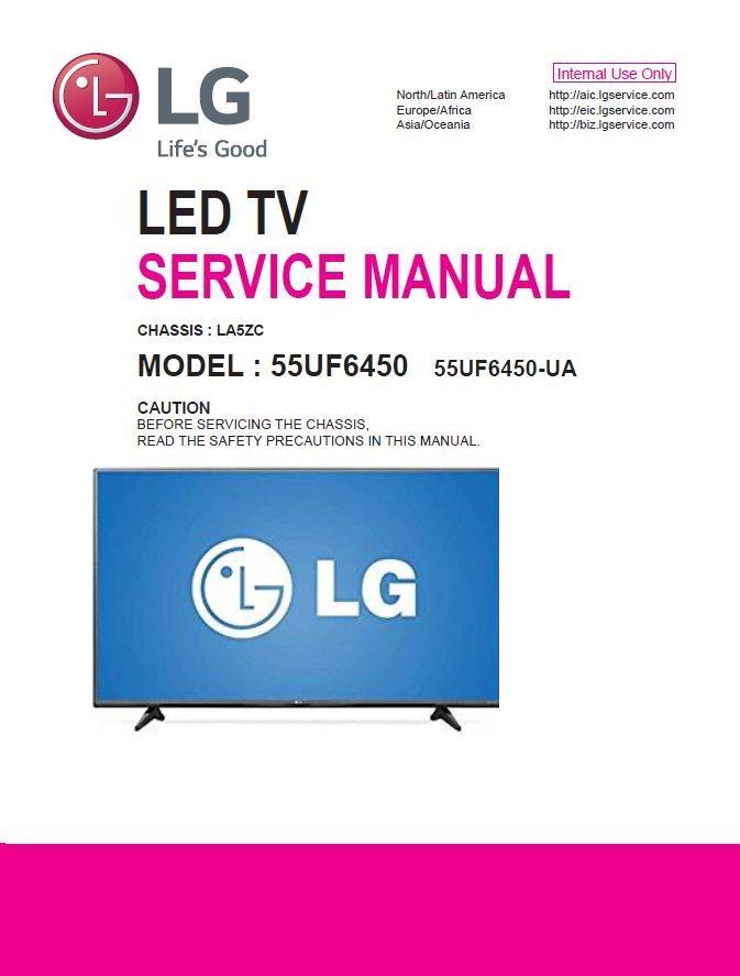 Lg 55uf6450 4k Ultra Hd Led Smart Led Tv Service Manual Schematics Led Tv Tv Services Repair Guide
