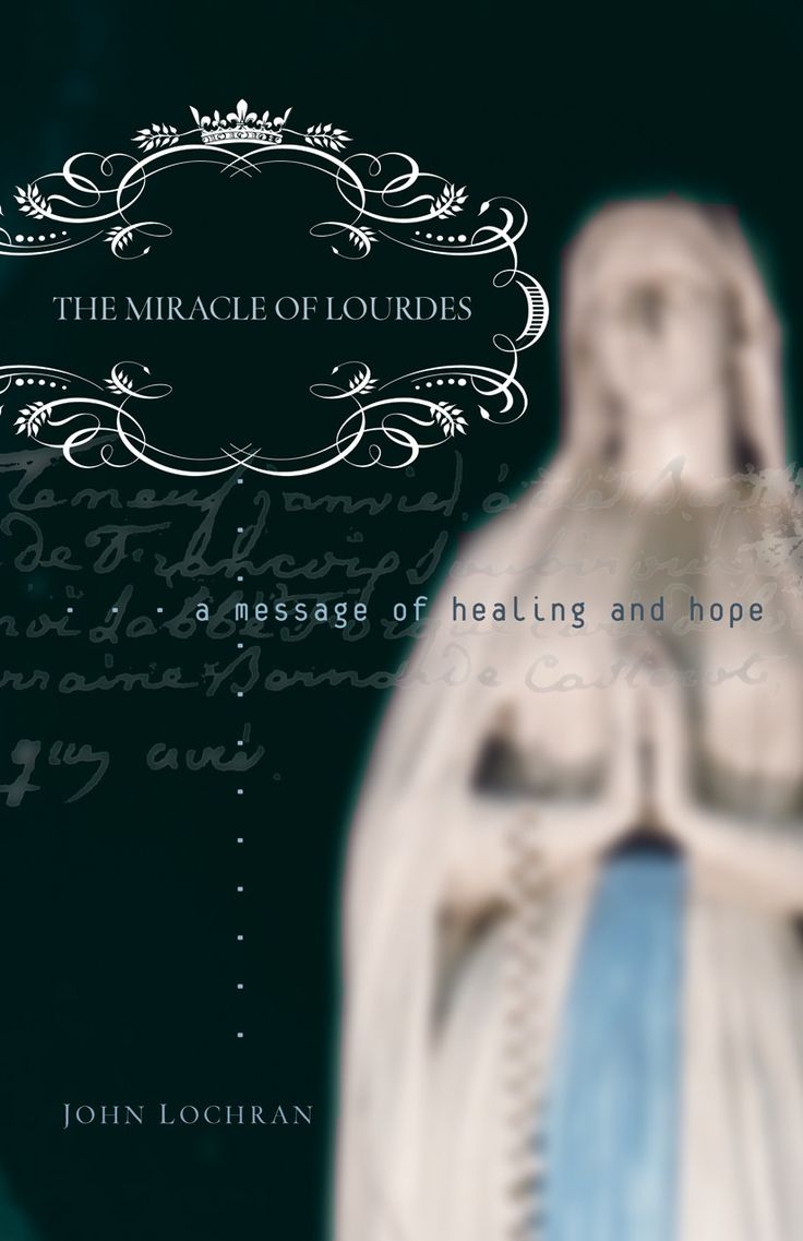 THE MIRACLE OF LOURDES
