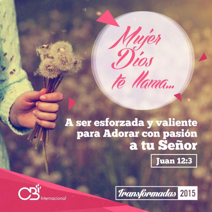 La adoración es un estilo de vida en la Mujer esforzada y valiente