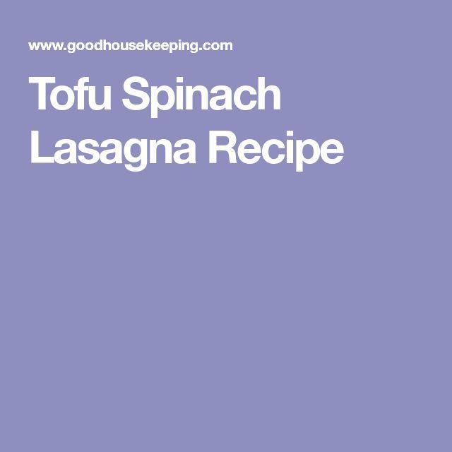 Tofu Spinach Lasagna Recipe