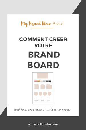 "ASTUCE BUSINESS: créer une ""brand board"""