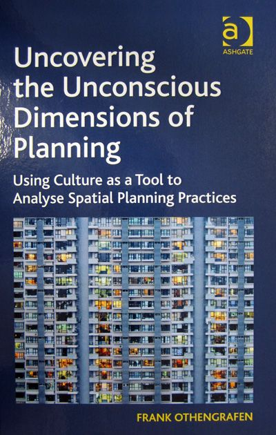Uncovering the unconscious dimensions of planning
